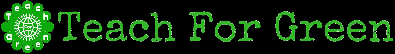 Teach For Green
